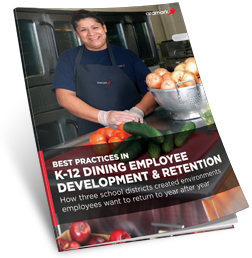 Best Practices in K-12 Dining Employee Development & RetentionLP
