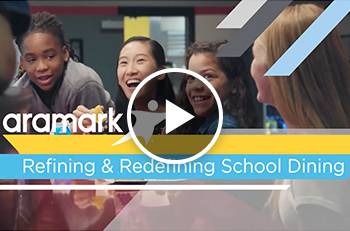 Video - Refining & Redefining School Dining
