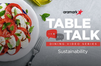 Table Talk Dining Video Series Sustainability